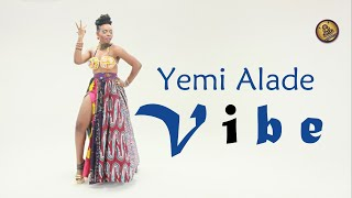 Yemi Alade  - Vibe (Official audio video)