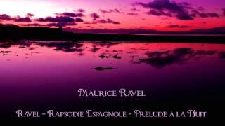 Ravel - Rapsodie Espagnole I - Prelude a la Nuit