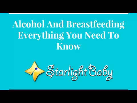 Alcohol And Breastfeeding - Everything You Need To Know