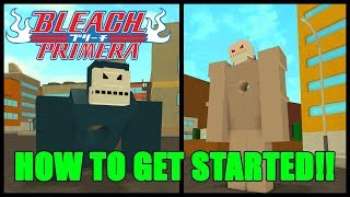 Roblox Bleach Primera How to get Started!!!