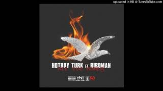 Hot Boy Turk Ft. Birdman - All The Money (Official Audio)