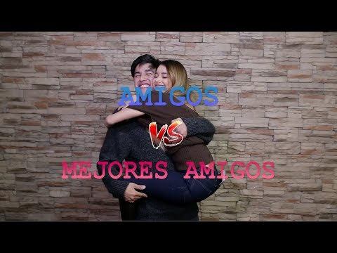 AMIGOS vs MEJORES AMIGOS - YoSoyGil