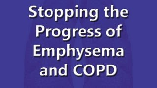 Stopping the Progression of COPD.wmv