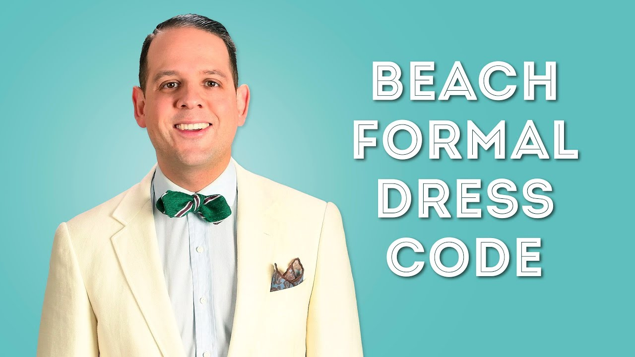 Beach Formal & Beach Wedding Dress Code - What To Wear & What To ...
