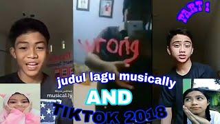 Judul lagu musically dan tiktok indonesia 2018 part1 kitz zaman now