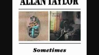 Watch Allan Taylor Let Me Be video
