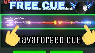 8 Ball Pool Free Lavaforged Cue Get Free Reward Link 💯%Working