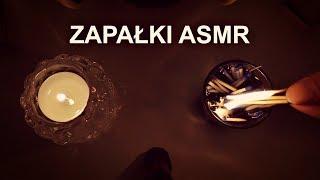 Zapalanie i Gaszenie Zapałek + Szepty ASMR po polsku