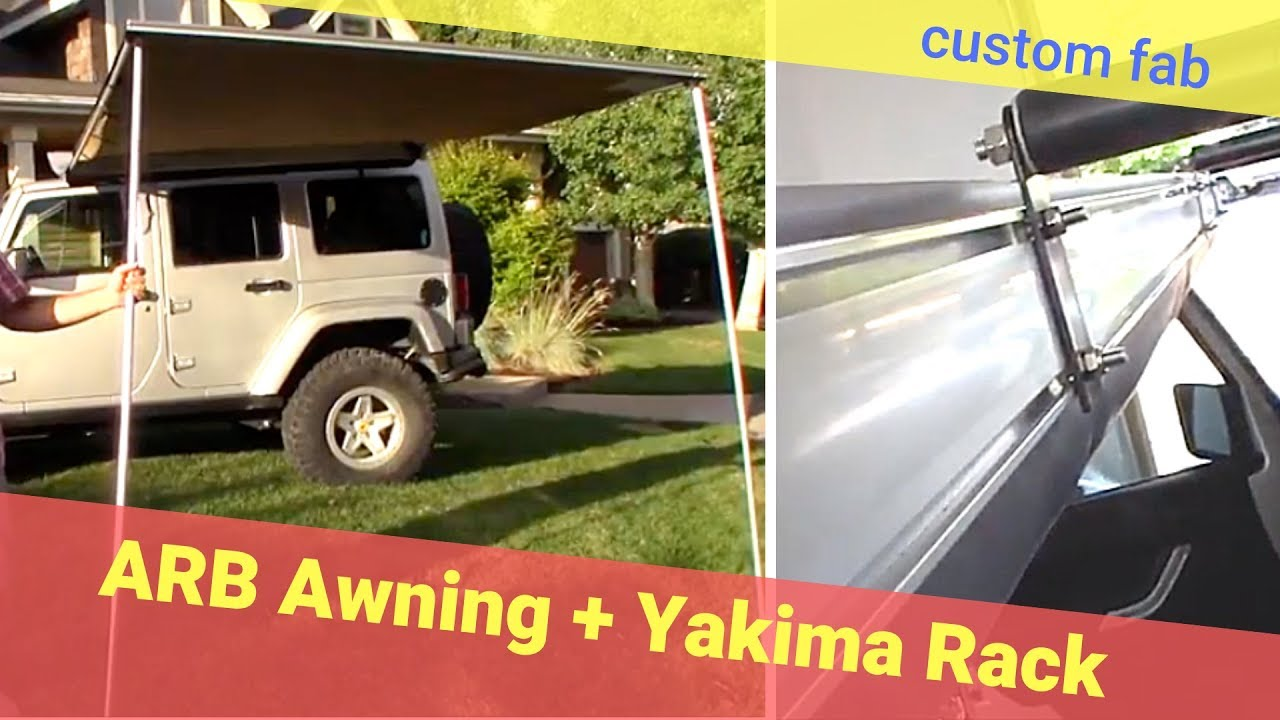 Arb Awning Custom Install On Yakima Roof Rack Jeep