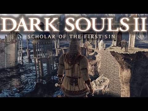 Dark Souls II scholar of the first sin - EP 2