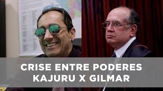 Crise entre Poderes - Gilmar Mendes x Kajuru