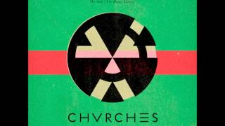 CHVRCHES - We Sink (The Range remix)