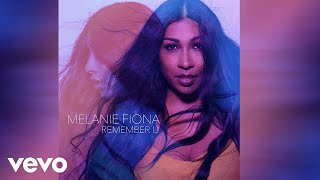 Melanie Fiona - Remember U