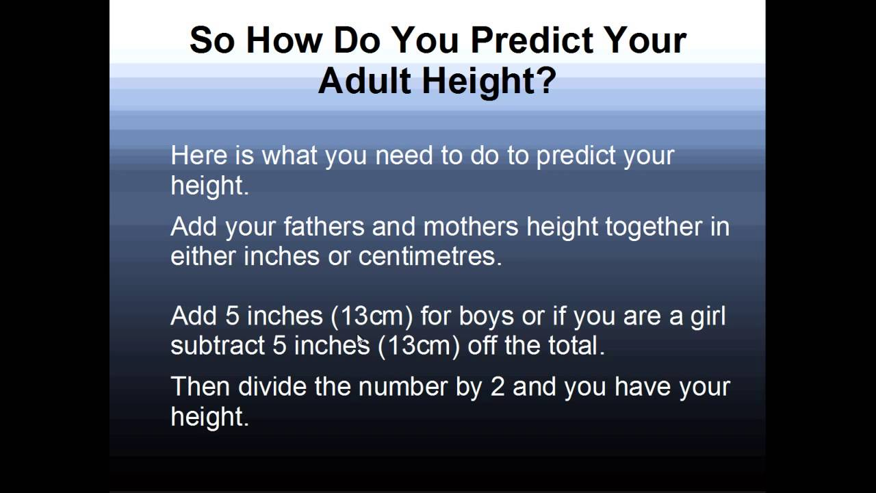 How to predict your adult height youtube how to predict your adult height nvjuhfo Gallery