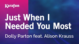 Karaoke Just When I Needed You Most - Dolly Parton *