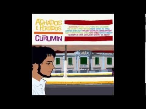 Curumin - Achados e Perdidos - 2005 - Full Album