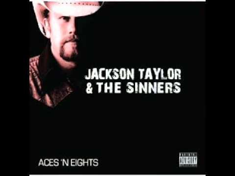 Jackson Taylor   Bare Feet On The Dash