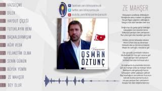 Osman Öztunç - ZE Mahşer  (2017)