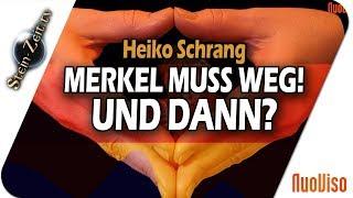 Merkel muss weg, und dann? - Heiko Schrang bei SteinZeit