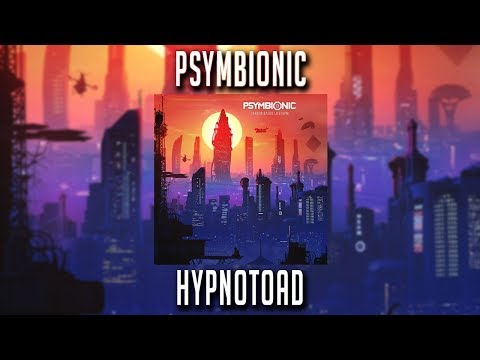 Psymbionic - Hypnotoad Mp3