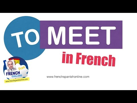Where to meet you in french