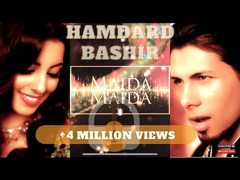 Hamdard Bashir - Maida Maida OFFICAIL VIDEO HD