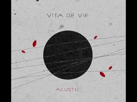 Vita de Vie - Liber (acustic)