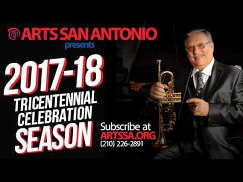 ARTS San Antonio presents the 2017-18 Tricentennial Celebration Season