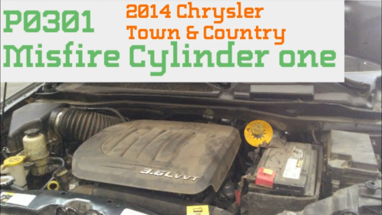 2014 Town Country P0301misfire Cyl 1 Youtube