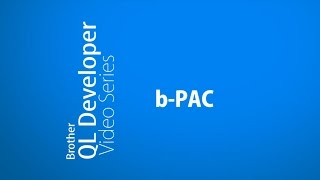 how to develop a custom b pac sdk   brother ql label printers