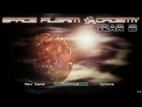 Space Pilgrim Academy: Year 2 Act One Walkthrough