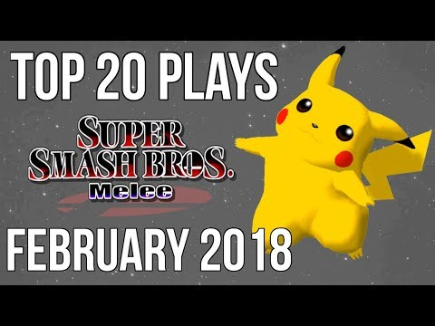 Top 20 SSBM Plays of February 2018 - Super Smash Bros. Melee