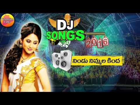 Nindu Nimmala Kinda Dj Song   Dj Songs   Dj Folk Songs Telugu 2016   New Telangana Dj Folk Song