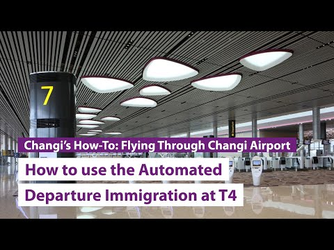 #ChangiT4: Automated Departure Immigration