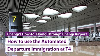 #ChangiT4: Automated Departure Immigration Mp3