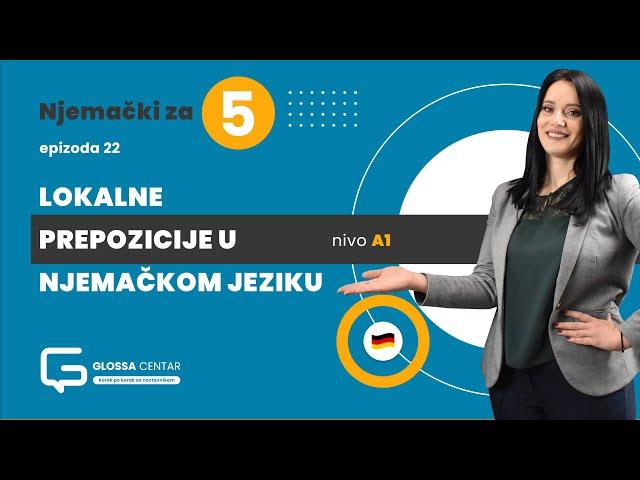 Njemački za 5 - Lokalne prepozicije u njemačkom jeziku - A1 (sezona 2 epizoda 22)