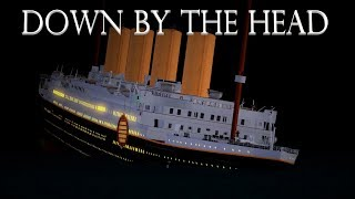Down By The Head   Roblox Titanic Short Film