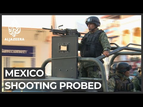 Mexico president orders probe into soldiers' deadly shooting