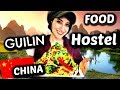 GUILIN: FAVORITE HOSTEL for backpackers🇨🇳😍