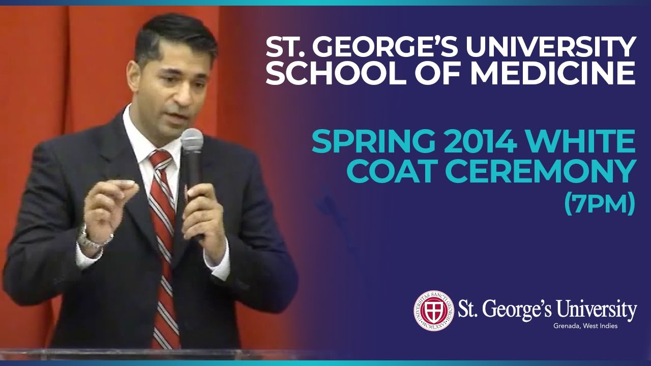 Spring 2014 SGU School of Medicine White Coat Ceremony (7pm) - YouTube