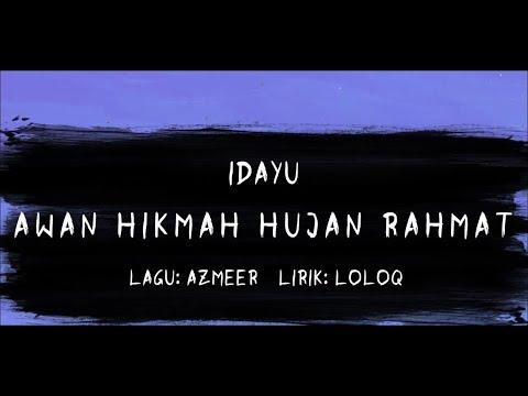 Idayu - Awan Hikmah Hujan Rahmat - Video Lirik