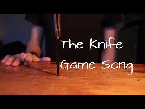 The Knife Game Song Five Finger Fillet