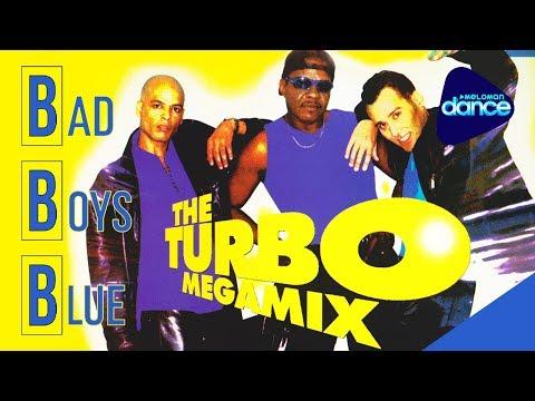 Bad Boys Blue  - The Turbo Megamix Vol. 1