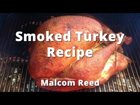 Smoked Turkey Recipe | How To Smoke A Whole Turkey