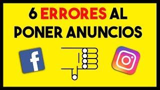 ¡Cuidado! 6 Errores Enormes al Poner Anuncios en Facebook e Instagram
