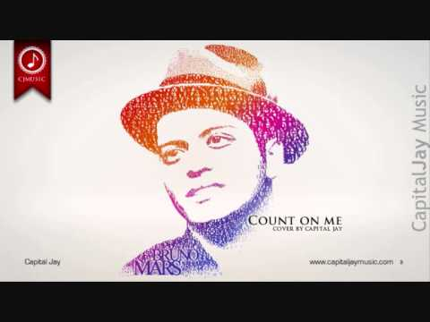 Capital Jay - Count on me (Bruno Mars Cover)
