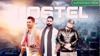 Hostal | full official video | Sharry Maan ft.Parmish Verma | Mista Baaz | Latest punjabi song2017