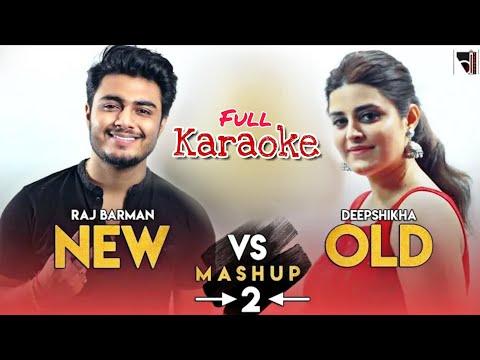 New VS Old Bollywood Mashup 2 - Full Karaoke With Lyrics || Raj Barman & Deepshikha || BasserMusic