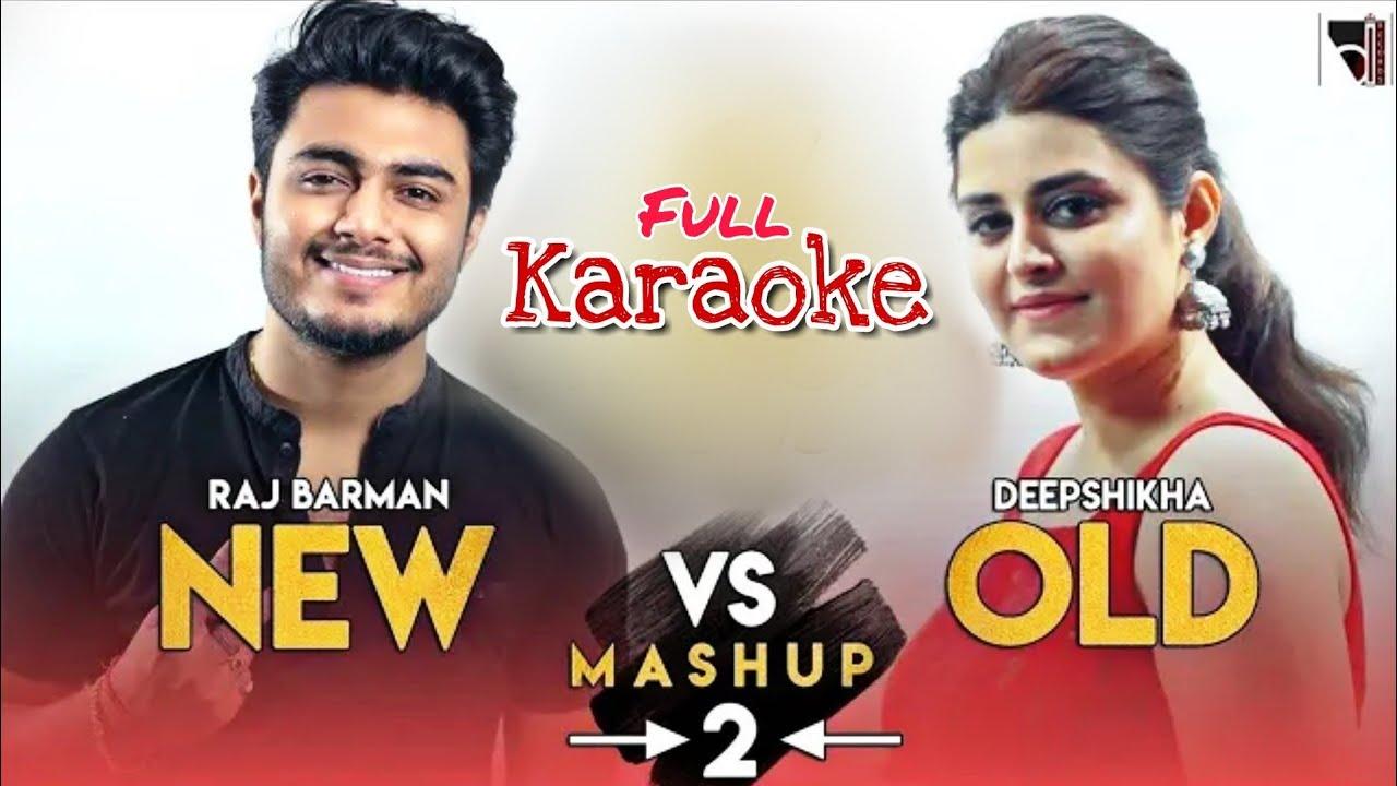new vs old 2 bollywood songs mashup karaoke mp3 download