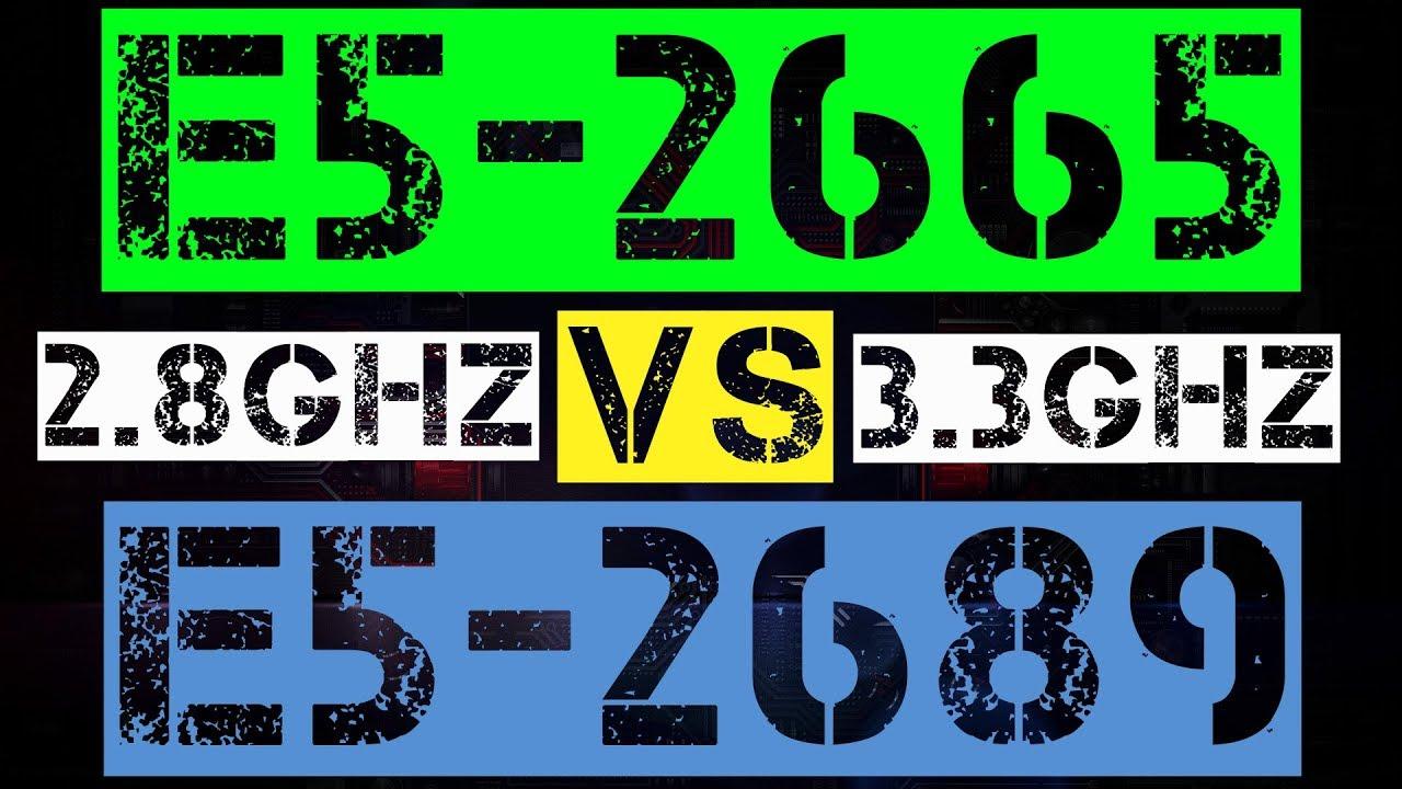 XEON E5-2665 VS E5-2689